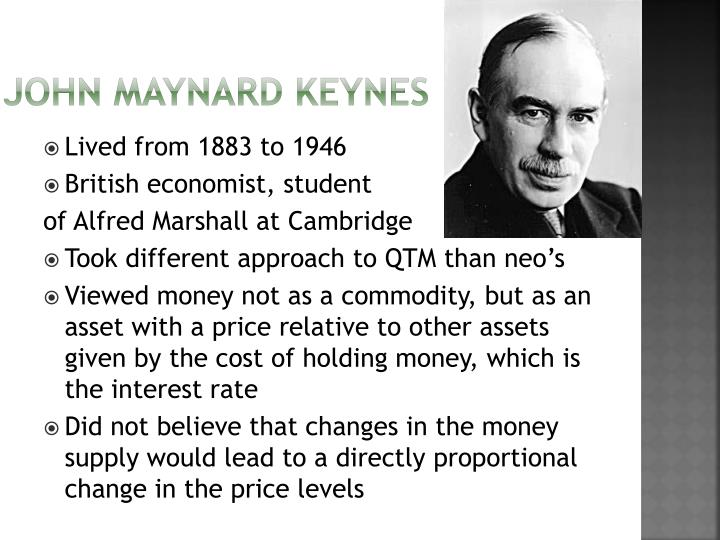 the economic ideas of adam smith and john maynard keynes The statement most directly reflects which of the following economic principles and contradicts which other john maynard keynes's government responsibility, adam smith's free enterprise this statement contrasts most strongly with which of the following economic theories.