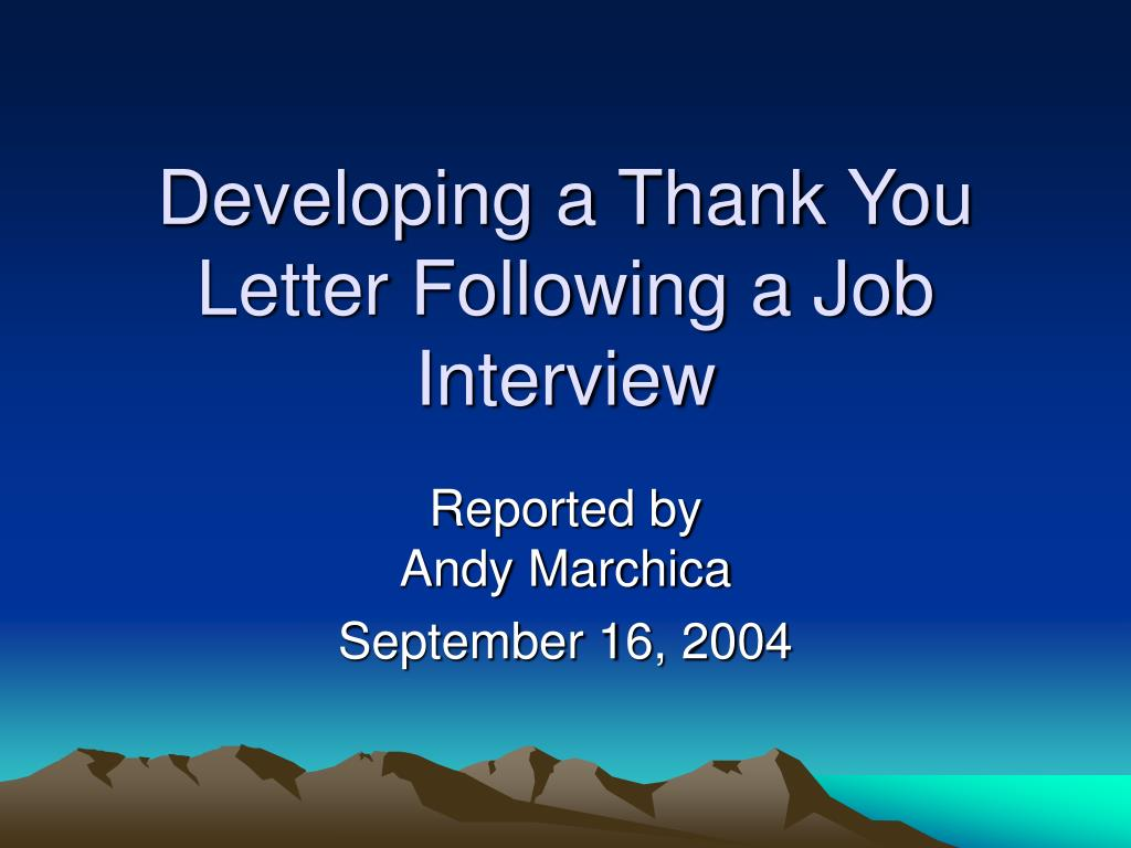 developing a thank you letter following a job interview l.