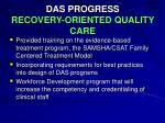 das progress recovery oriented quality care