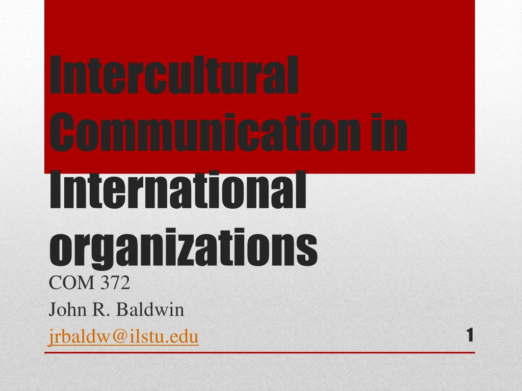 Intercultural Communication in International organizations