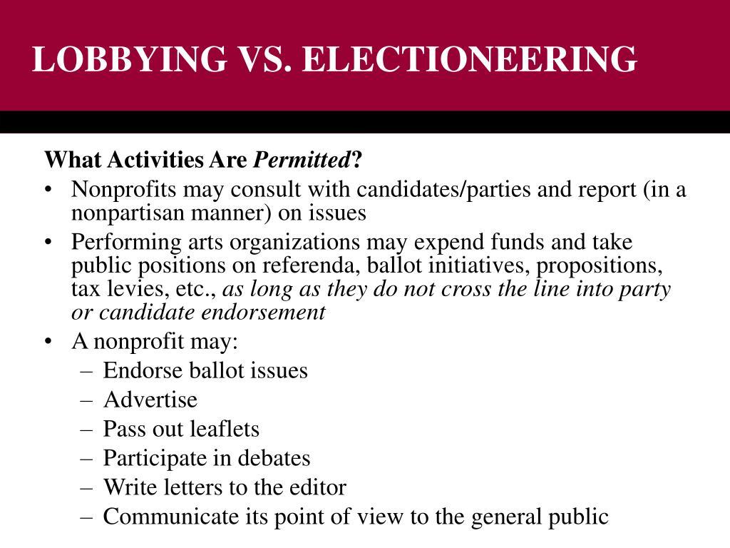 LOBBYING VS. ELECTIONEERING