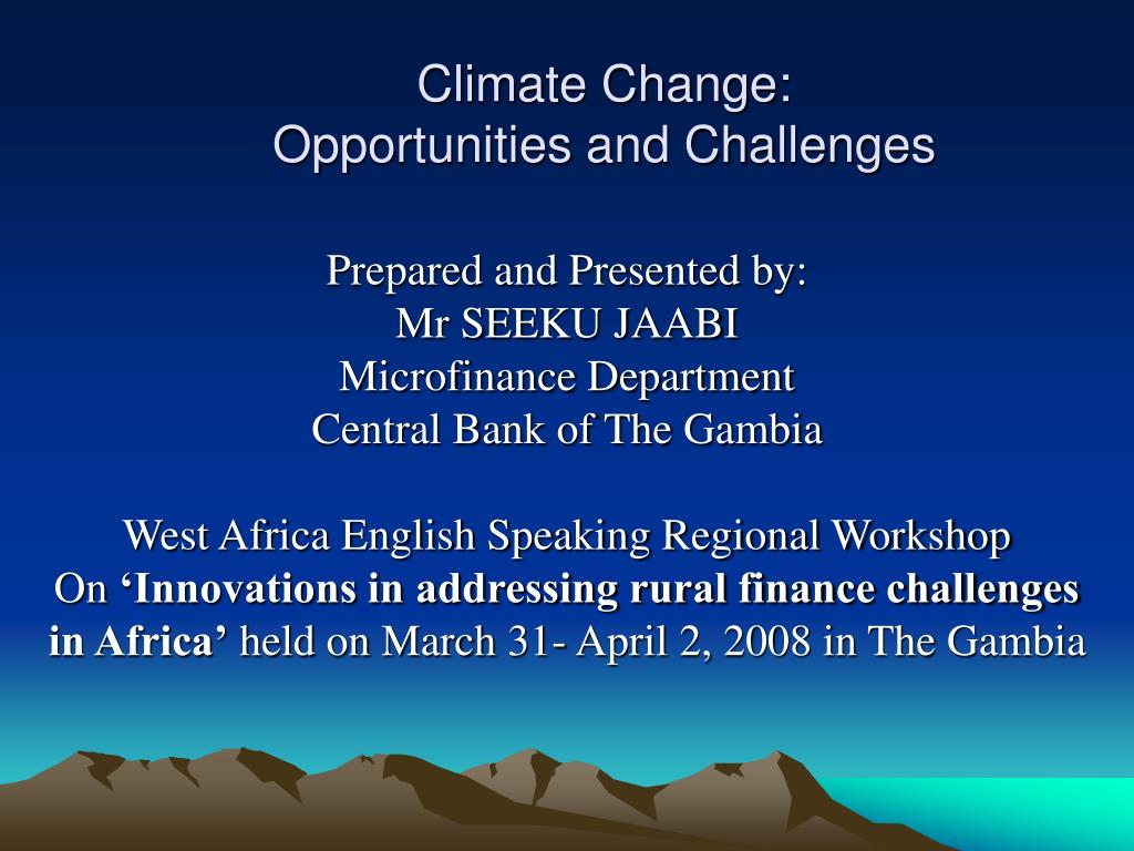 climate change opportunities and challenges l.