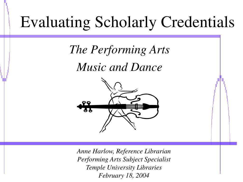 evaluating scholarly credentials l.
