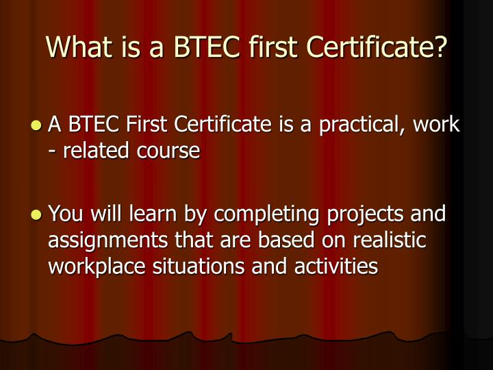 What is a btec first certificate