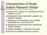 characteristics of single subject research design