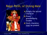 regal patih or strong male