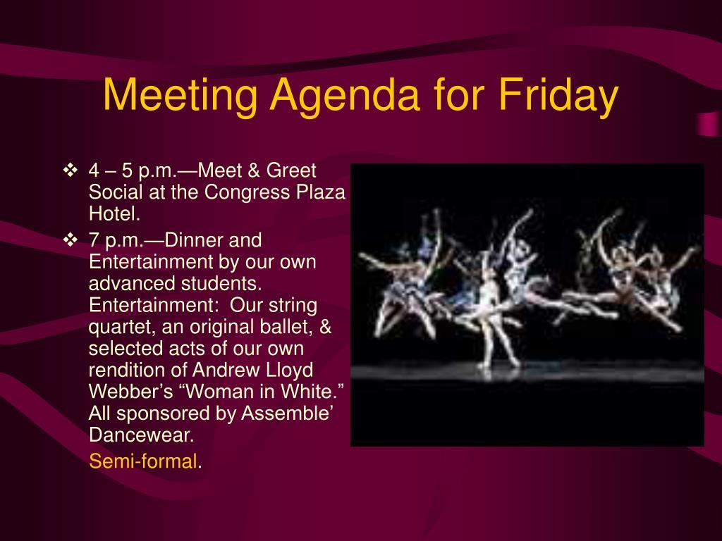 Meeting Agenda for Friday