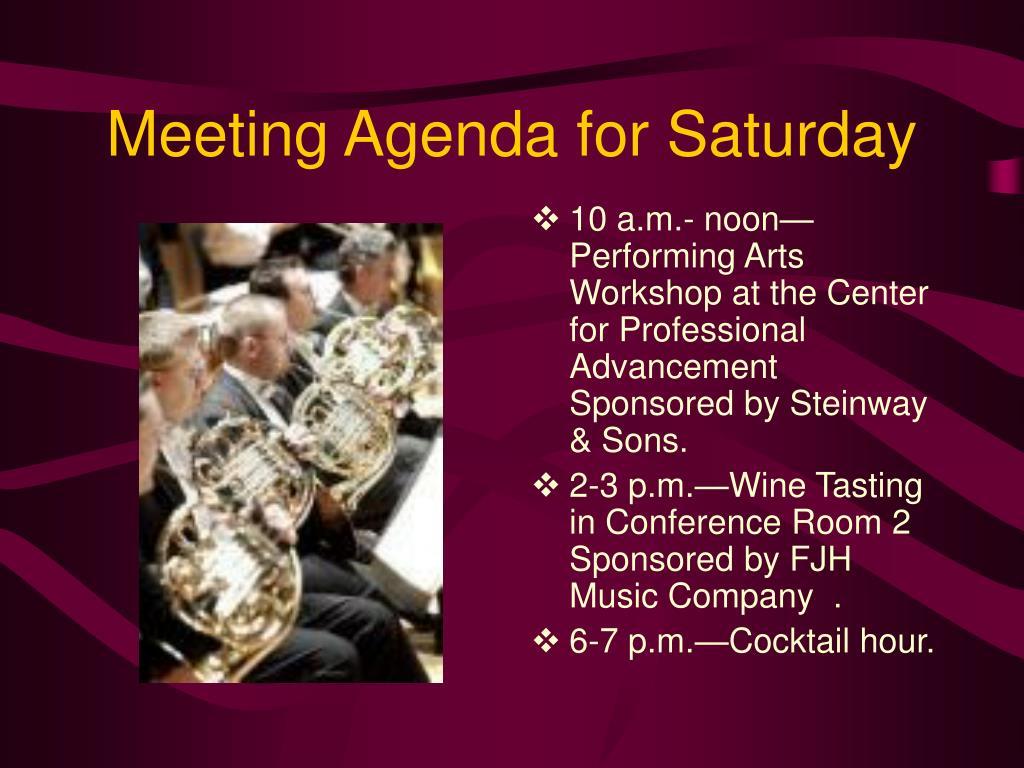 Meeting Agenda for Saturday