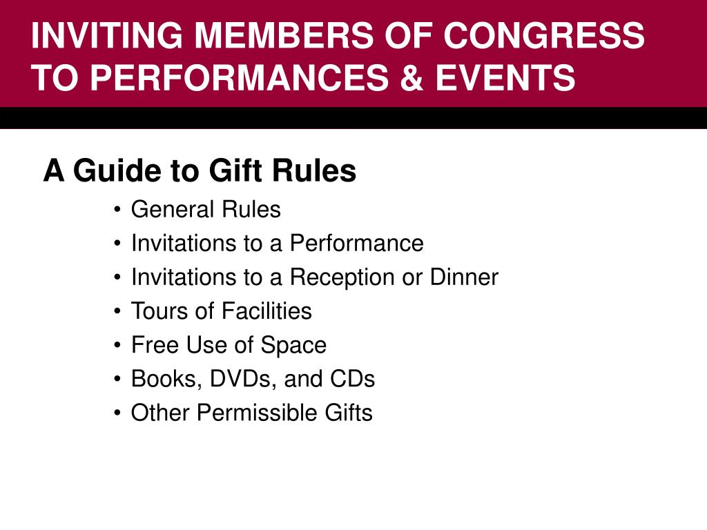 INVITING MEMBERS OF CONGRESS TO PERFORMANCES & EVENTS