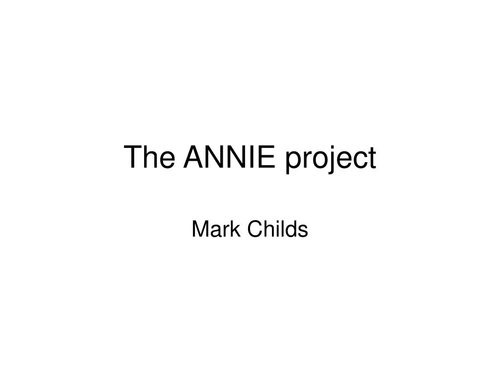 the annie project l.