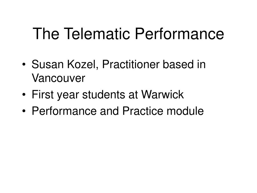 The Telematic Performance