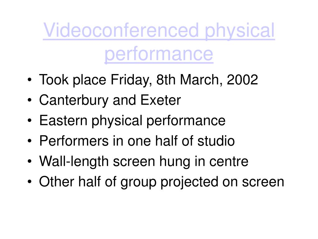 Videoconferenced physical performance