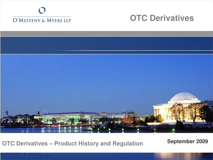 otc derivatives product history and regulation n.