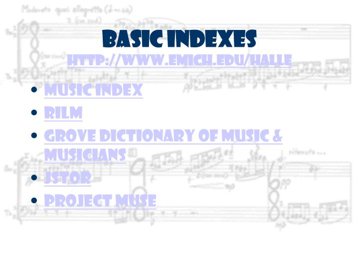 Basic indexes http www emich edu halle