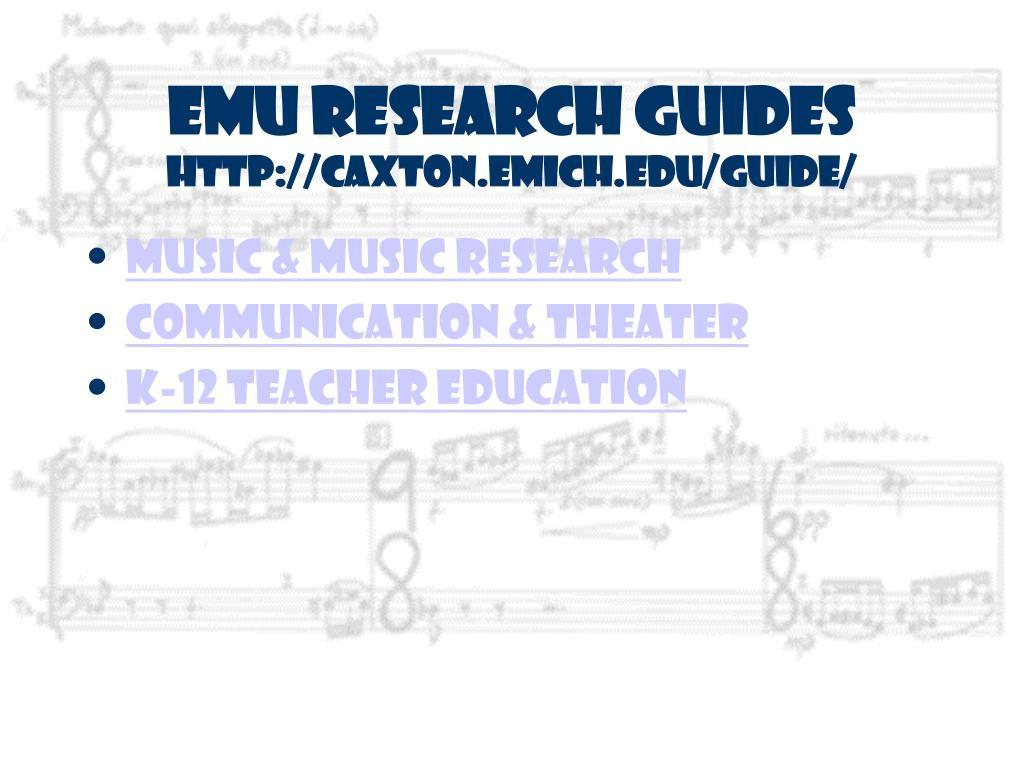 EMU Research Guides