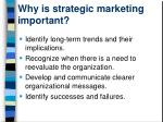 why is strategic marketing important
