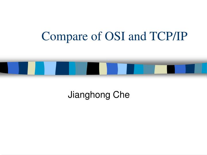 compare of osi and tcp ip n.