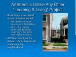 artstreet is unlike any other learning living project