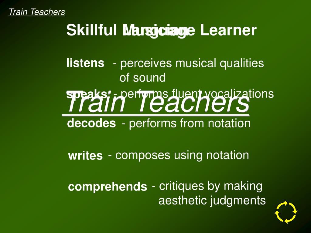 Train Teachers