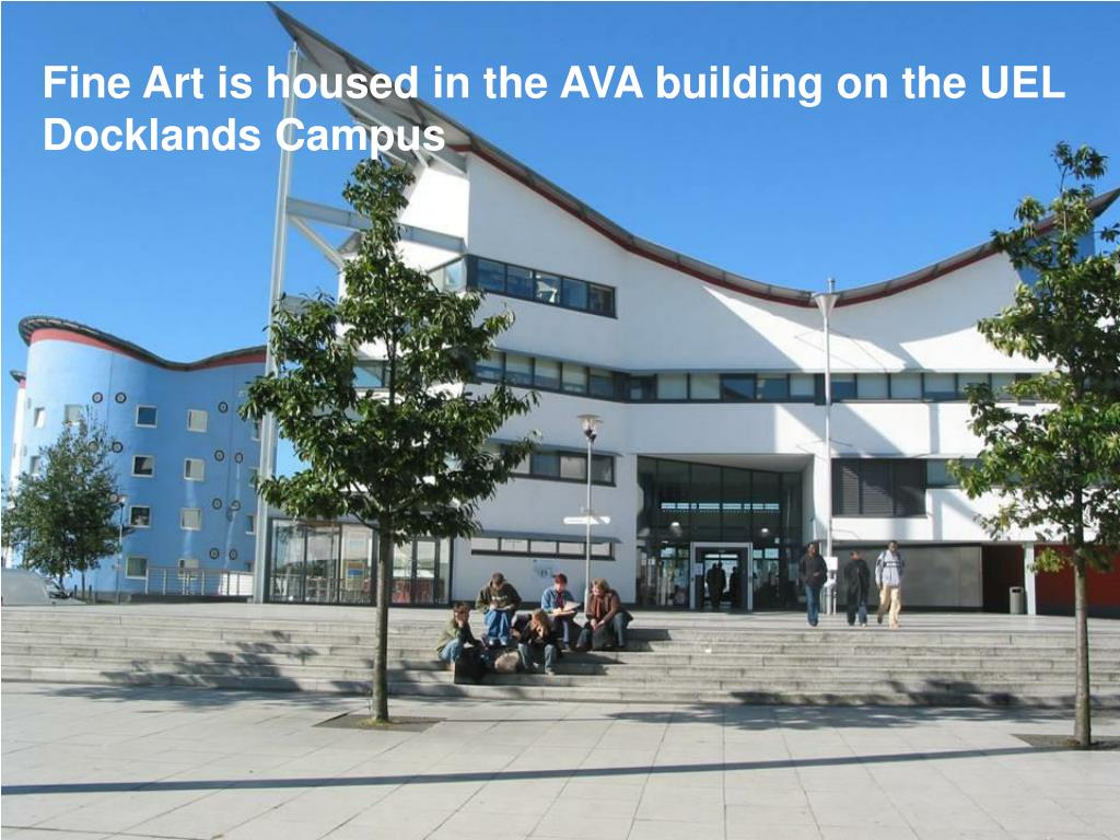 Fine Art is housed in the AVA building on the UEL Docklands Campus