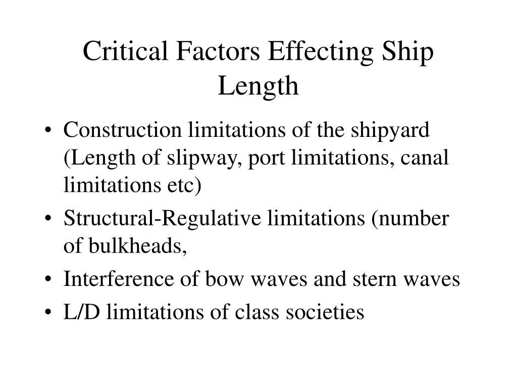 Critical Factors Effecting Ship Length