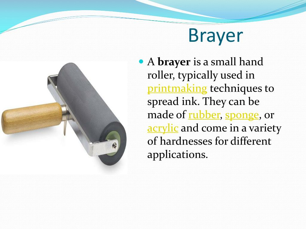 Brayer