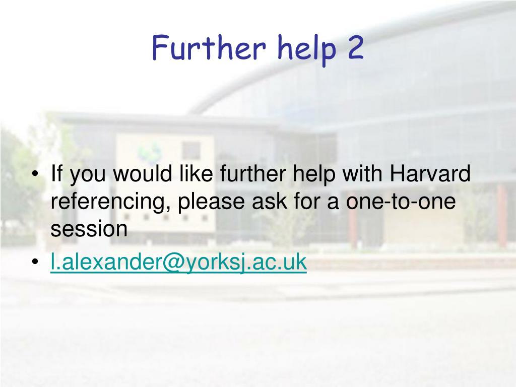 Further help 2