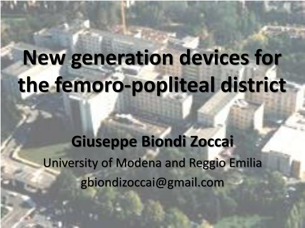 new generation devices for the femoro popliteal district l.