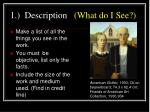 1 description what do i see