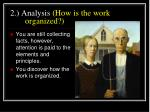 2 analysis how is the work organized