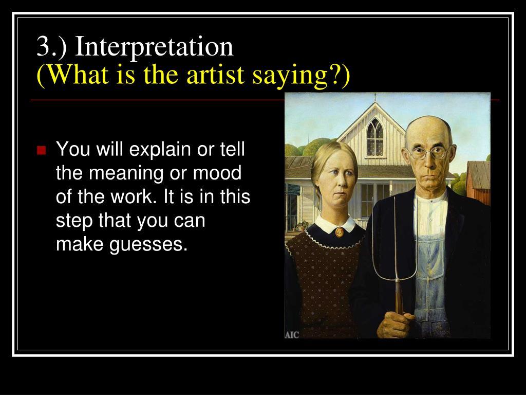 3.) Interpretation