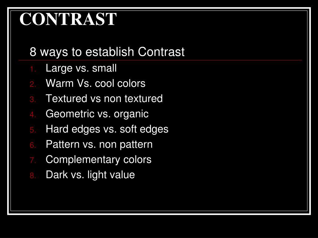 8 ways to establish Contrast