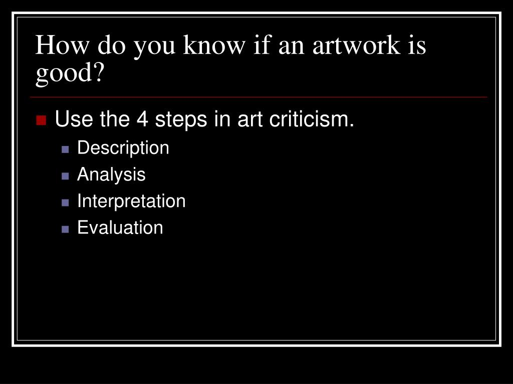 How do you know if an artwork is good?