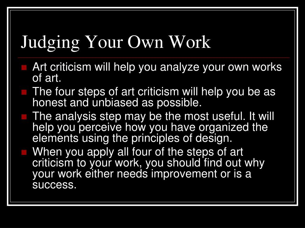 Judging Your Own Work