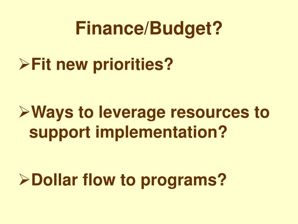 Finance/Budget?