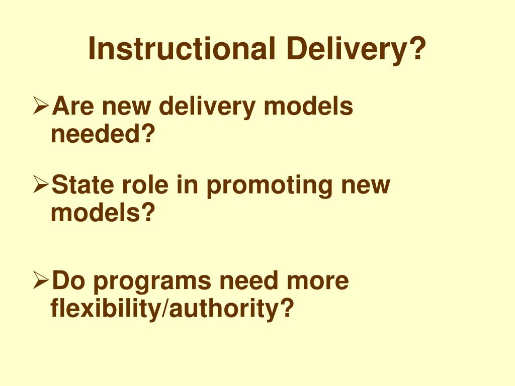 Instructional Delivery?