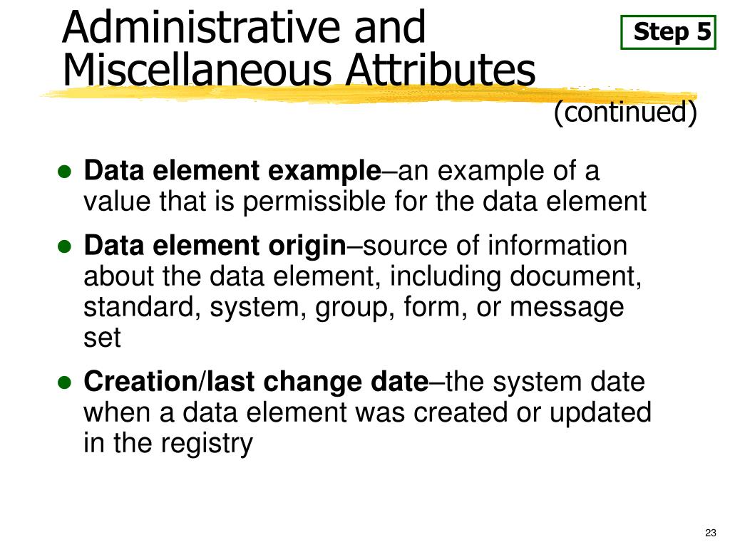 Administrative and Miscellaneous Attributes
