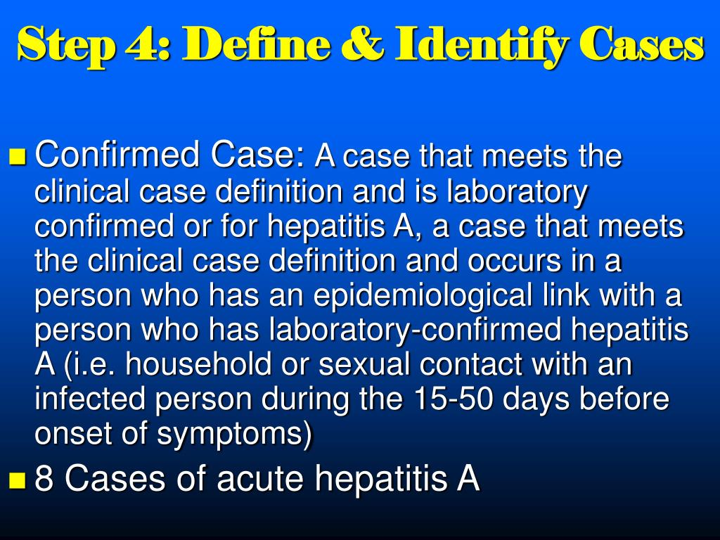 Step 4: Define & Identify Cases