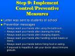 step 9 implement control preventive measures