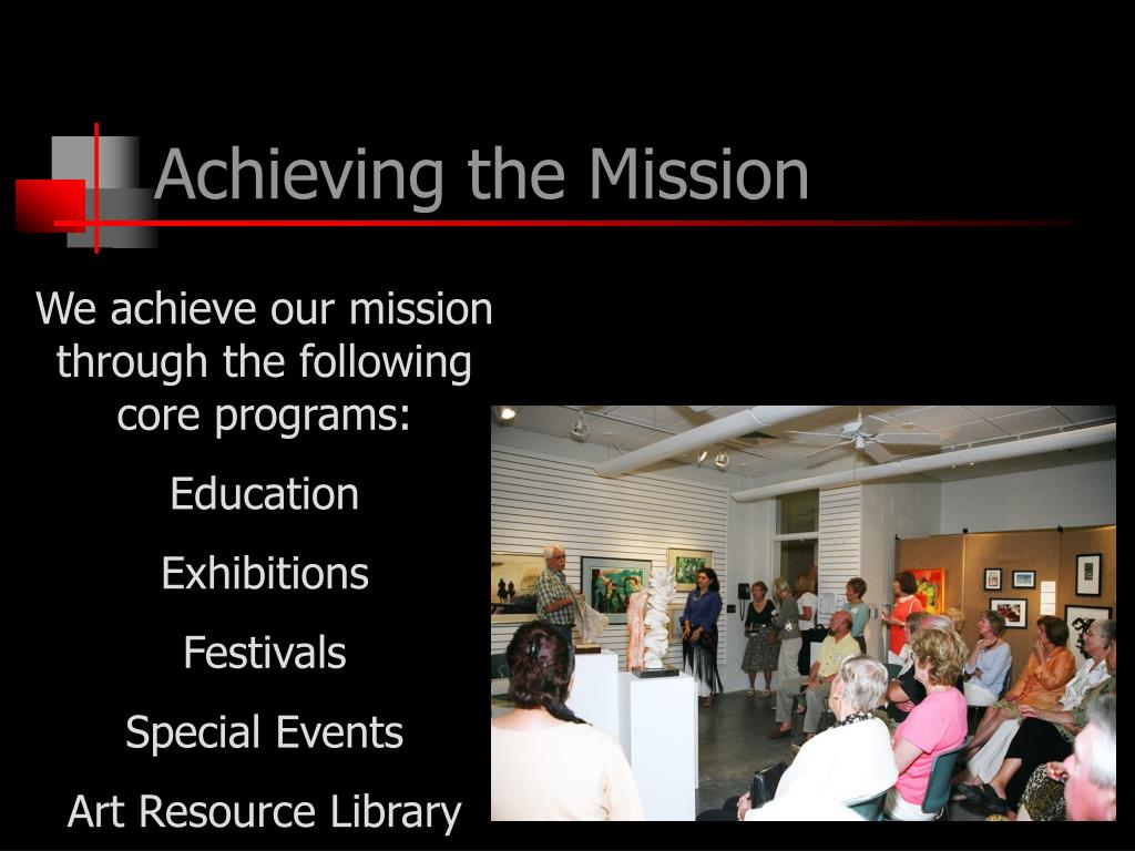 Achieving the Mission