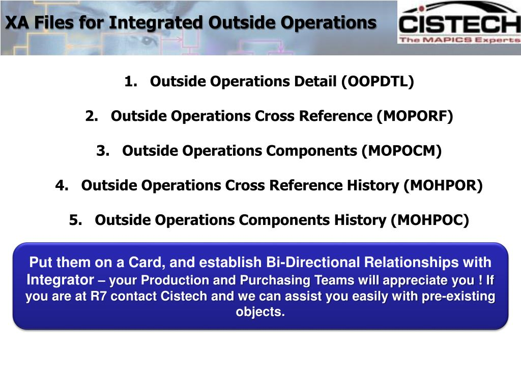 XA Files for Integrated Outside Operations