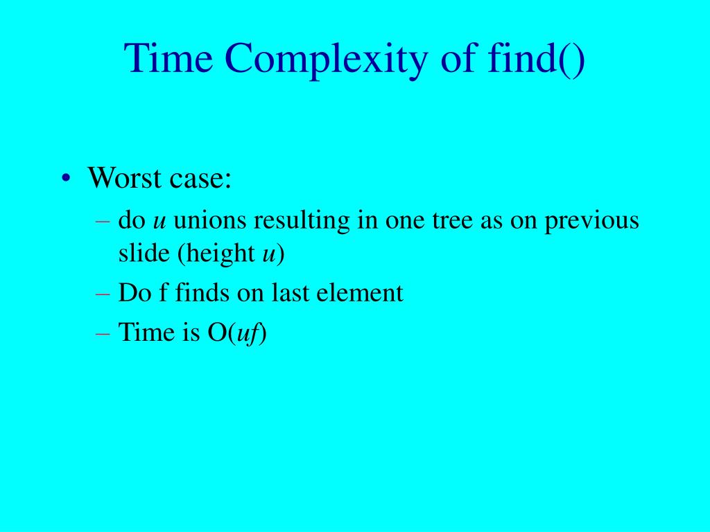 Time Complexity of find()