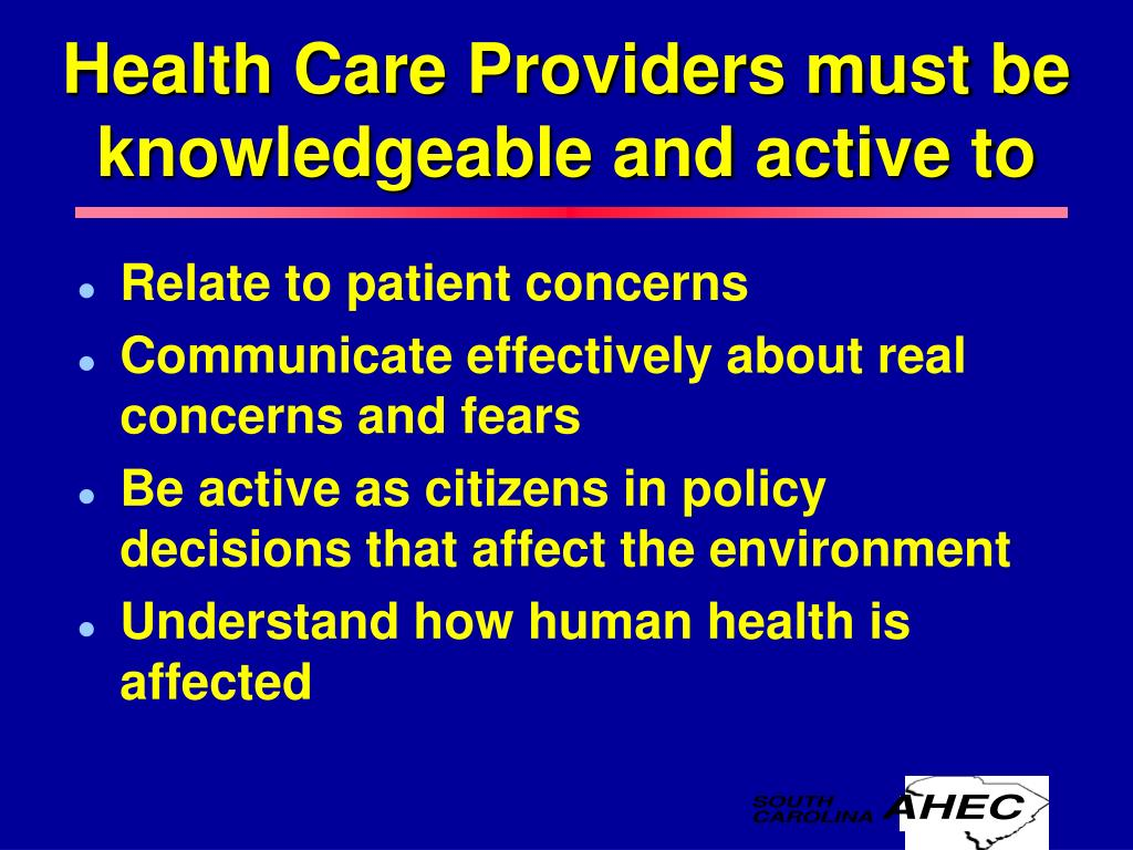 Health Care Providers must be knowledgeable and active to