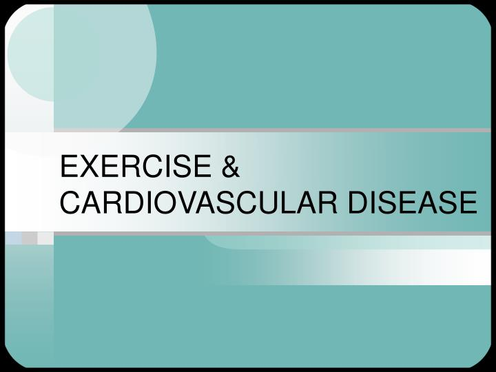 Exercise cardiovascular disease