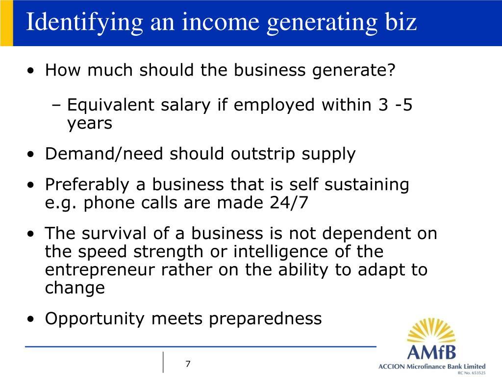 Identifying an income generating biz