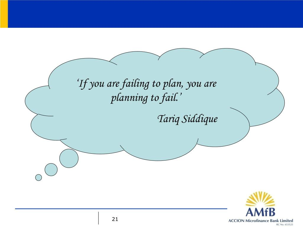 'If you are failing to plan, you are planning to fail.'
