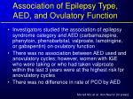 association of epilepsy type aed and ovulatory function