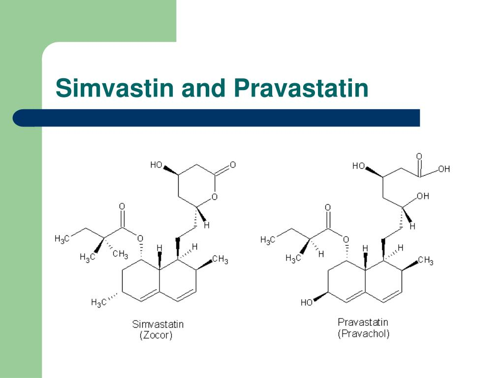 Simvastin and Pravastatin