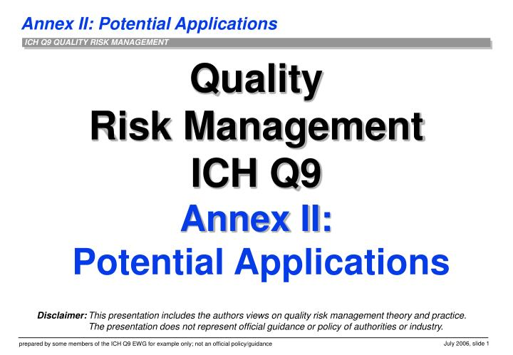 quality risk management ich q9 annex ii potential applications n.