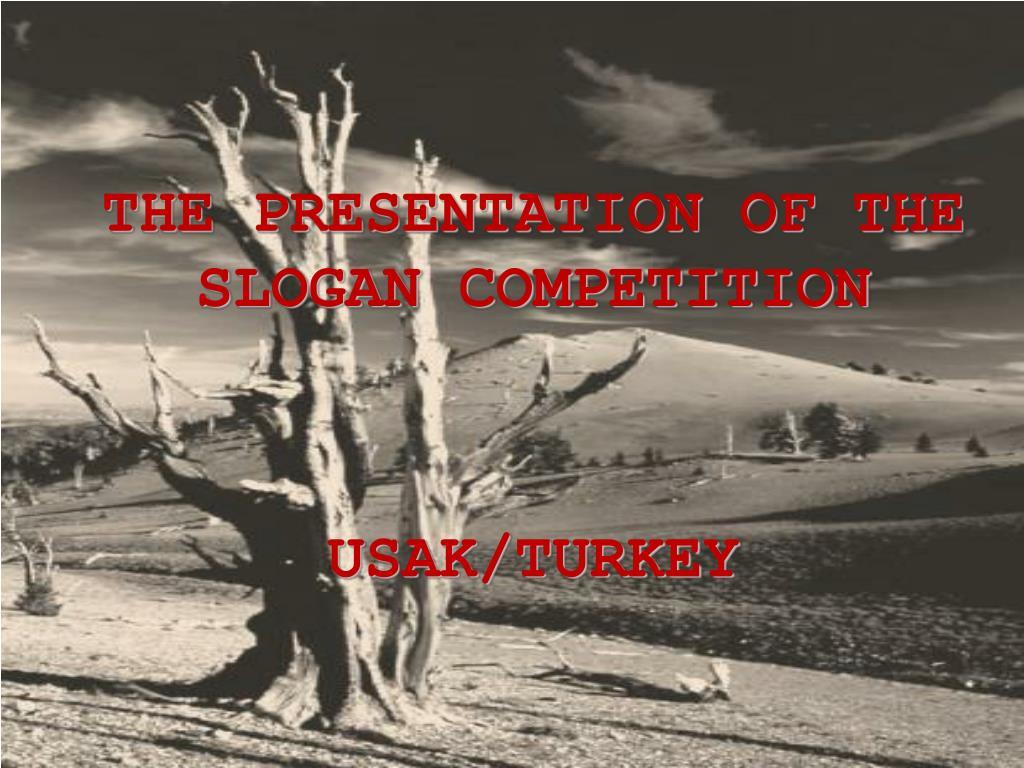the presentation of the slogan competition usak turkey l.